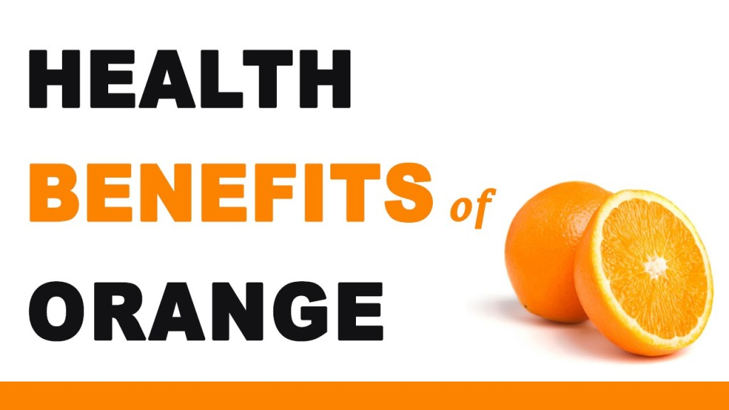 Health Benefits of Orange Fruits