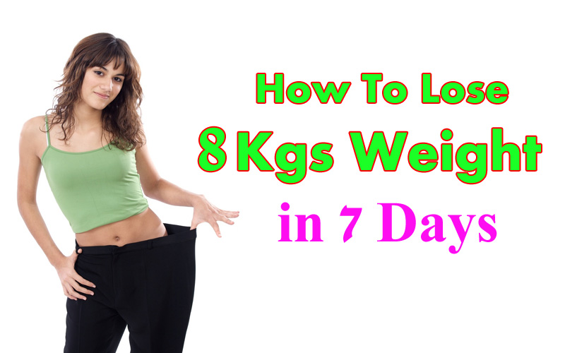 Lose 7 kgs in 7 days diet