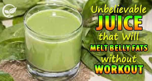 Juice that Will Melt Belly Fats Without Workout