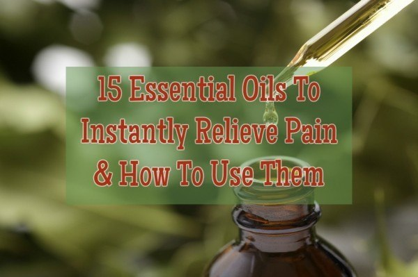 5 Essential Oils To Instantly Relieve Pain!