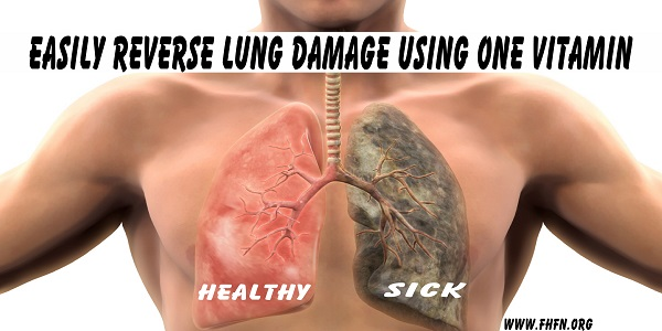 Easily Reverse Lung Damage With This Important Vitamin